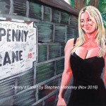 "PENNY'S LANE - continuing the ""Hybrid Art"" collection, this 12x9"" box canvas paintied in acrylics features 'Penny' from Big Bang Theory, in a tongue-in-cheek local location (NOV '16) NOT FOR SALE"