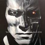 "TERMINATOR i-800 - this image is so iconic it needs no description, although there is a subtle addition I've added which is obviously nothing to do with the original photo but makes a statement about now and the future. Painted on 18x14"" box canvas in acrylics (MAR '16) £149.00 - email for details"