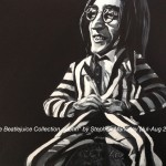 "THE BEATLEJUICE COLLECTION - JOHN: This is one of four pieces I have created using the heads of the four Beatles and the body of ""Beetlejuice"" the 1980's cult comedy horror character. Done on 12x9"" box canvas in acrylics (JULY-AUG '16) SOLD March '17 at Galleria, Rainhill"